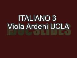 ITALIANO 3 Viola Ardeni UCLA