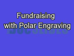 Fundraising with Polar Engraving