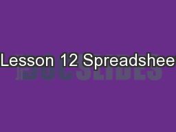 1 Lesson 12 Spreadsheets PowerPoint PPT Presentation