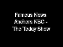 Famous News Anchors NBC - The Today Show