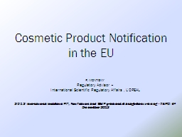 Cosmetic  P roduct  Notification
