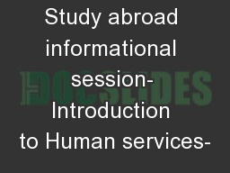 Study abroad informational session- Introduction to Human services-