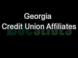 Georgia Credit Union Affiliates PowerPoint Presentation, PPT - DocSlides