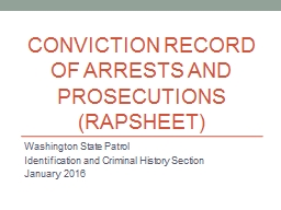 Conviction Record OF ARRESTS AND PROSECUTIONS