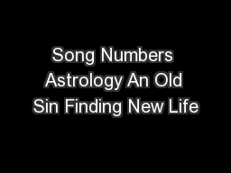 Song Numbers Astrology An Old Sin Finding New Life