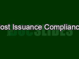 Post Issuance Compliance