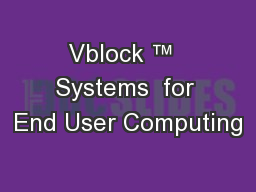Vblock ™  Systems  for End User Computing PowerPoint PPT Presentation
