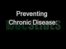 Preventing Chronic Disease: