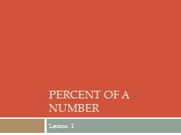 Percent of a number Lesson 1 PowerPoint PPT Presentation