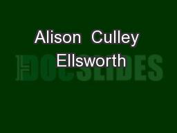 Alison  Culley  Ellsworth