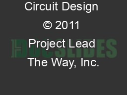 Circuit Design © 2011 Project Lead The Way, Inc.