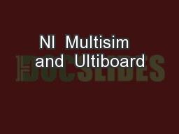 NI  Multisim  and  Ultiboard