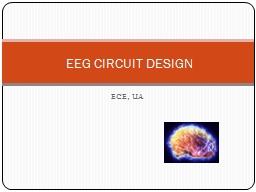 ECE, UA EEG CIRCUIT DESIGN