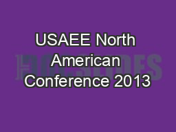 USAEE North American Conference 2013