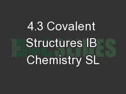 4.3 Covalent Structures IB Chemistry SL PowerPoint PPT Presentation
