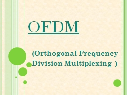 OFDM (Orthogonal Frequency PowerPoint PPT Presentation