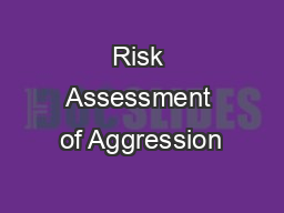 Risk Assessment of Aggression