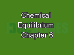 Chemical Equilibrium Chapter 6