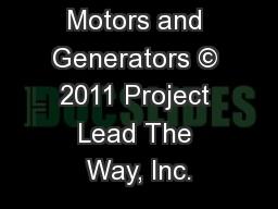 Motors and Generators © 2011 Project Lead The Way, Inc.