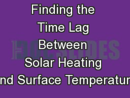 Finding the Time Lag Between Solar Heating and Surface Temperature