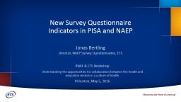 New Survey Questionnaire Indicators in PISA and NAEP