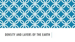 Density and Layers of the Earth