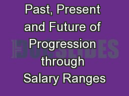 Our Steps Past, Present and Future of Progression through Salary Ranges