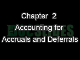 Chapter  2 Accounting for Accruals and Deferrals