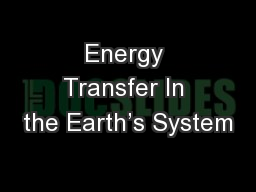 Energy Transfer In the Earth's System