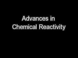 Advances in Chemical Reactivity