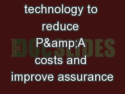 The use of technology to reduce P&A costs and improve assurance PowerPoint PPT Presentation