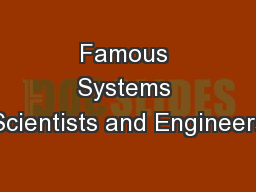 Famous Systems Scientists and Engineers