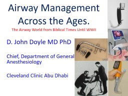 Airway Management Across the Ages.