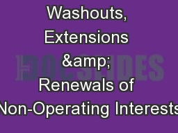 Washouts, Extensions & Renewals of Non-Operating Interests