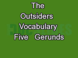 The Outsiders  Vocabulary Five   Gerunds