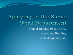 Applying to the Social Work Department PowerPoint PPT Presentation