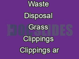 Minimizing Waste Disposal Grass Clippings Clippings ar