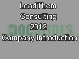 LeadThem Consulting 2012 Company Introduction