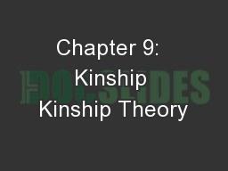 Chapter 9:  Kinship Kinship Theory
