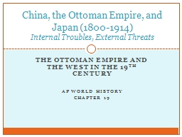 The Ottoman Empire and the West in the 19