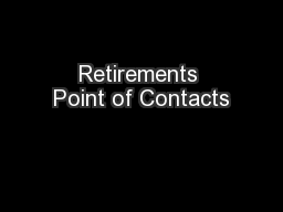 Retirements Point of Contacts