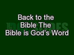 Back to the Bible The Bible is God's Word PowerPoint PPT Presentation