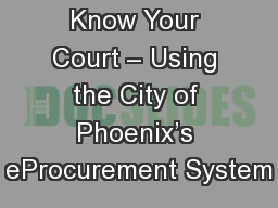 Know Your Court – Using the City of Phoenix's eProcurement System