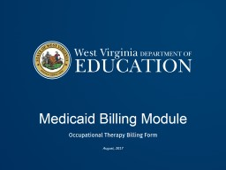 Medicaid Billing Module Occupational Therapy Billing Form