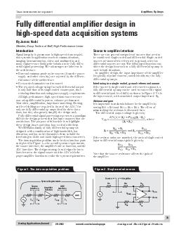 Analog Applications Journal Fully differential amplifier design in highspeed data acquisition systems Introduction Signal integrity is paramount in highspeed data acquisi tion systems in applications