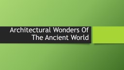 Architectural Wonders Of The Ancient World