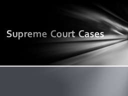 Supreme Court Cases Constitutional Foundations