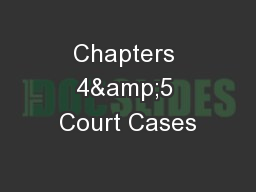 Chapters 4&5 Court Cases