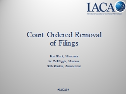 Court Ordered Removal  of Filings