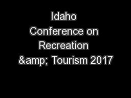Idaho Conference on Recreation & Tourism 2017